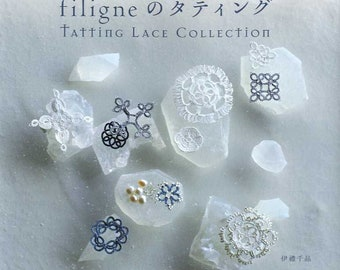 filigne's Tatting Lace Collection - Japanese Craft Book