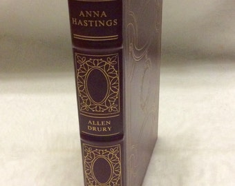 Anna Hastings Allen Drury first edition limited edition Franklin library mint 1977