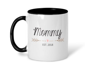 Mommy Est 2018, New Mommy Mug, Mommy Mug, Mothers Day Gift, Mommy Est 2018 Mug, New Baby Gift, Baby Shower Gift, Expecting Mommy, MD8