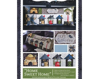 Quilt Pattern by Kimberbell:  Home Sweet Home Bench Pillow