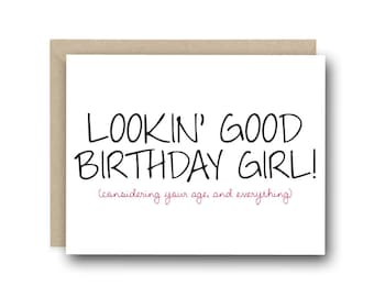 Birthday Card For Her - Lookin' Good Birthday Girl - Friendship Card, Birthday Card for Friend, Funny Happy Birthday Card for Mom