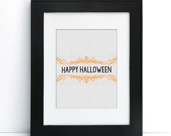 Happy Halloween - Digital Printable Art - Home Decor - 8x10 - Instant Download