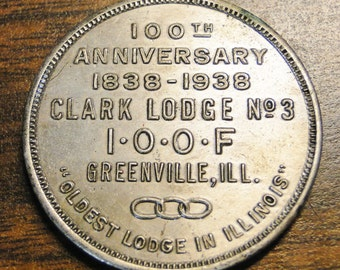 """IOOF Clark Lodge #3 Token Coin Medal Greenville IL 100th Anniversary 1838 - 1938 Old IOOF Token - 1 3/8"""" Diameter - Nice Find!"""