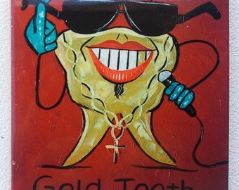 Gold Tooth!