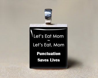 English Grammar Gift, Grammar Jewelry, Punctuation Saves Lives, English Major Gift, English Teacher Gift, College Student Gift