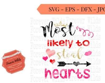 Valentines svg cut files- 1st valentines svg valentines day svg - most likely to steal hearts svg - girls valentine svg -svg valentines