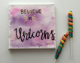 Believe in Unicorns Canvas