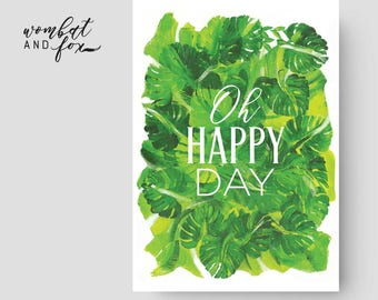 Oh Happy Day - A3 Print