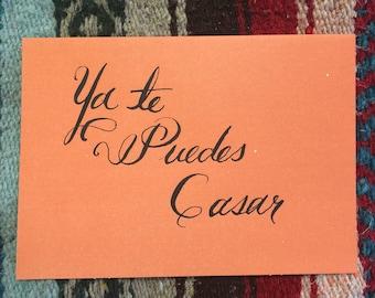 Ya te puedes casar-Mexican Dicho card