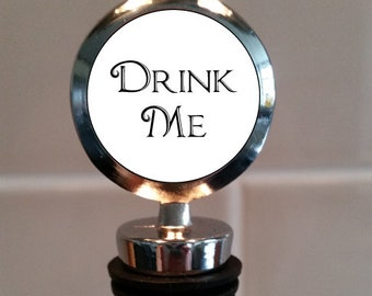 Drink Me - Wine Bottle Stopper