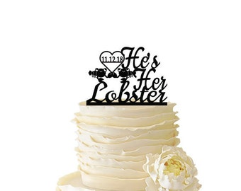 He's Her Lobster With Cute Lobsters With Initials or Date - Wedding - Engagement - Acrylic/ Baltic Birch Cake Topper - Friends TV Show-105_1