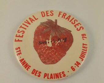 Vintage Sainte-Anne des plaines strawberry festival pinback button