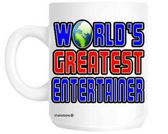 World's greatest entertainer novelty gift mug