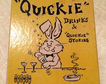 1960's Mary Dorman The home bartenders guide Quickie drinks and quickie stories