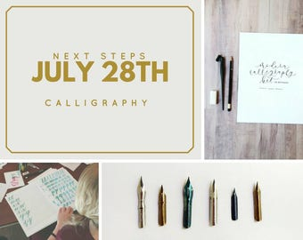 Next Steps Calligraphy Class, JULY 28 Hand Lettering Atlanta Area Workshop, In Person Calligraphy Class, Hand Lettering Kit, Pointed Pen