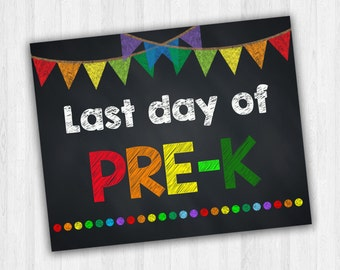 Last Day Of Pre-K, Back To School Signs, Last Day Of School, Pre-k School Signs, Grade School Signs - INSTANT DOWNLOAD