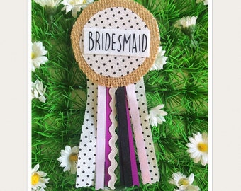 Bridesmaid Hen Party Rosette Badge