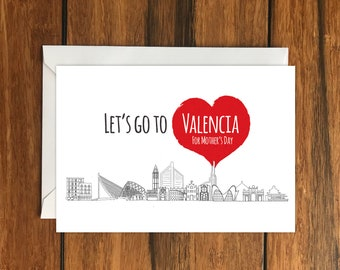 Let's Go To Valencia For Mother's Day Blank greeting card, Holiday Card, Gift Idea A6