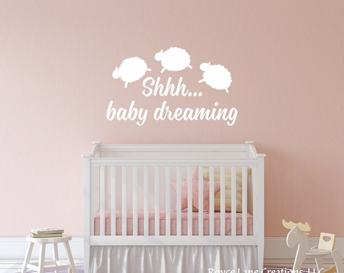 Shhh Baby Dreaming / Baby Dreaming Wall Decal /Nursery Room Wall Decal/Baby Dreaming/Baby Dreaming Decal/Nursery Decal/Baby Dreaming Sticker