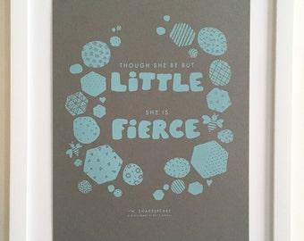 Though She Be But Little // Art Print // Hand Silkscreened, Screenprinted, Shakespeare, Bookworm Gift, Baby Girl, Modern