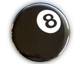 Badge 8 BALL EIGHT BALL billiard ball number eight chance luck lucky lucky rockabilly pinup goth punk button pins - Ø25mm - 1 inch