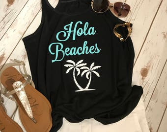 Hola Beaches Tank Top