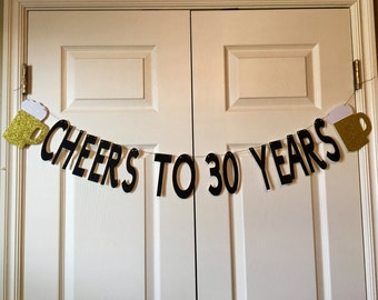 Cheers to 30 years Birthday Banner/ 30th Birthday Banner/ Beer Themed Party Banner/ Cheers Banner/Drinking Themed Party Banner/Cheers Banner