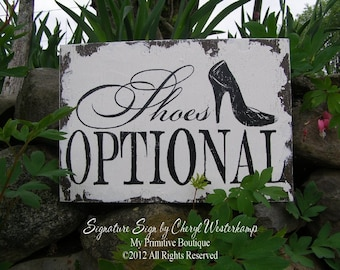 SHOES OPTIONAL Sign for Weddings | Shabby Chic Wedding Decor | Vintage Wedding Theme Ideas | No Shoes Required Sign