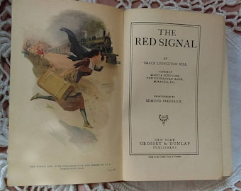 The Red Signal with Frontis by Grace Livingston Hill