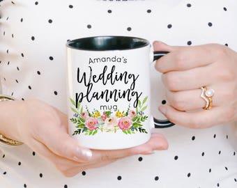 Wedding Planner Mug - Wedding Planning Mug - Bride to be Gift - Bride to be Mug - Just Engaged - Engaged Gifts - Newly Engaged Gifts