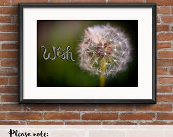 """Dandelion Photograph with Hand Drawn """"Wish"""" lettering, Make A Wish, Digital Download"""