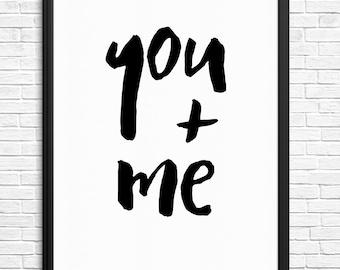 You & Me Black Typography Digital Print 8x10