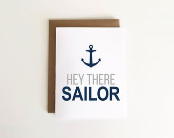 Hey There Sailor Military/Deployment Card 1pc
