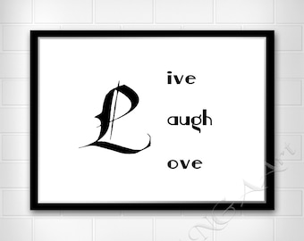 Live Laugh Love quote Inspirational quote Instant download Digital print Home decor Digital download Wall art Black and white poster