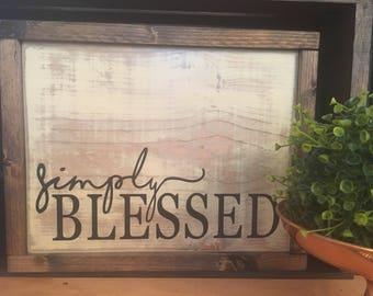 simply blessed / simply blessed sign / blessed / blessed sign / distressed framed sign / farmhouse sign / home decor / framed wooden sign