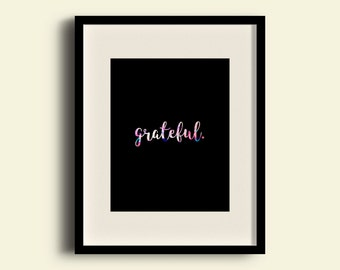 Grateful Color Print