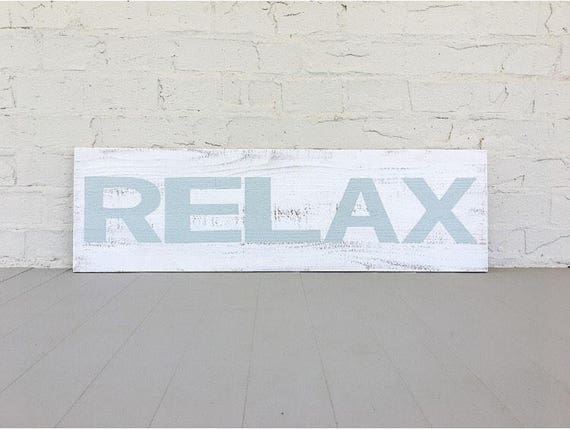 Relax Sign in Blue and Distressed White