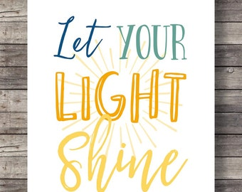 Let your light shineHand lettering typography Printable art   Inspirational Quote Motivational Print Wall Decor Scripture Print