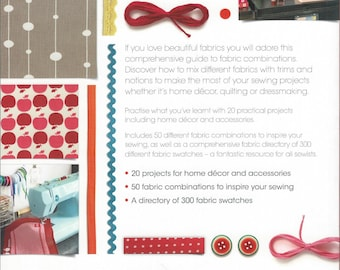 How to choose fabrics.  Inspire your sewing projects.