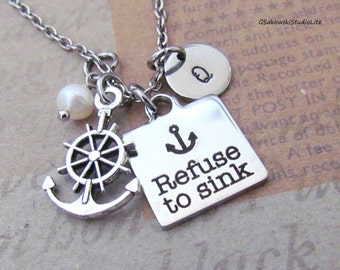 Refuse to sink Anchor Charm Necklace, Personalized Hand Stamped Initial Monogram Birthstone Antique Silver Anchor Charm Necklace