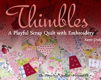 Thimbles Quilt Pattern, PDF Quilt Patterns, Scrap Quilt, Embroidery, Tied Quilt, Modern Quilt, Retro Quilt, qtm