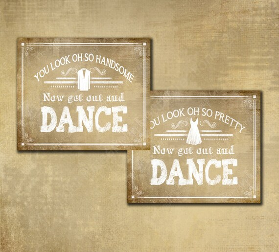 Wedding Bathroom Sign set in Vintage Heart Design - You look or so pretty now get out and dance Mens and womens bathroom signs wedding print
