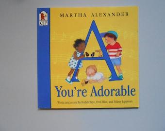 A You're Adorable, a Vintage Children's Book by Martha Alexander