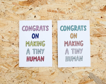 Congrats On Making A Tiny Human New Baby Card