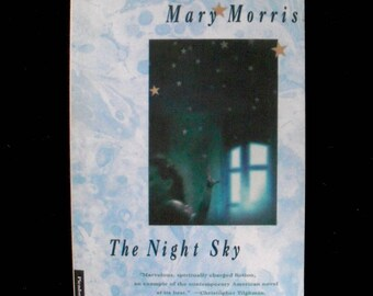 The Night Sky by Mary Morris--signed