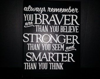 You are braver than you think canvas. Canvas with vinyl. Home Decor. Gift Ideas. Signs with vinyl.