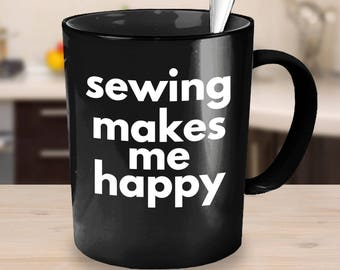 Black Crafty Coffee Mug Sewing makes me Happy sewing gift idea coworker gift black coffee mug gifts under 25 gifts for her sewing mug