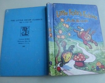 Vintage Childrens Book  Little Folk's Fables from Aesop Illustrated by William A. Kolliker