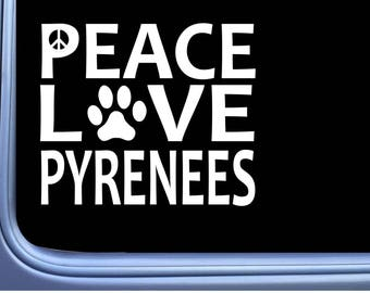 """Great Pyrenees Peace Love L633 Dog Sticker 6"""" Window Decal"""