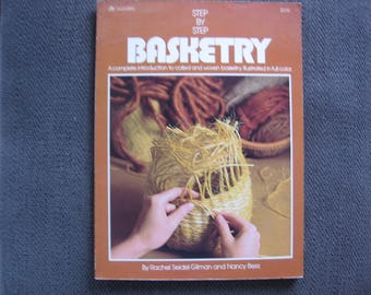 Step by Step Basketry by Gilman & Bess  collectible vintage book